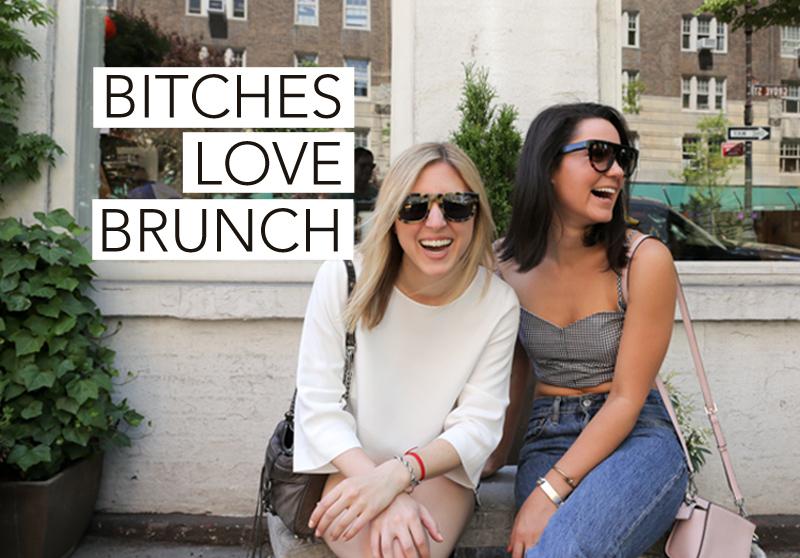 bitches love brunch